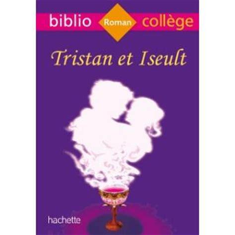 Le Roman De Tristan et Iseult by Joseph Bedier - bibliocom